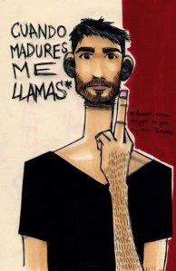 """""""cuando madures, me llamas"""". 2009"""